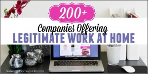 200 Companies Offering Legitimate Work at Home Opportunities