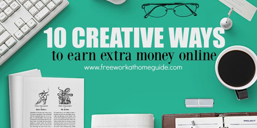 10 Creative Ways To Earn Money Online