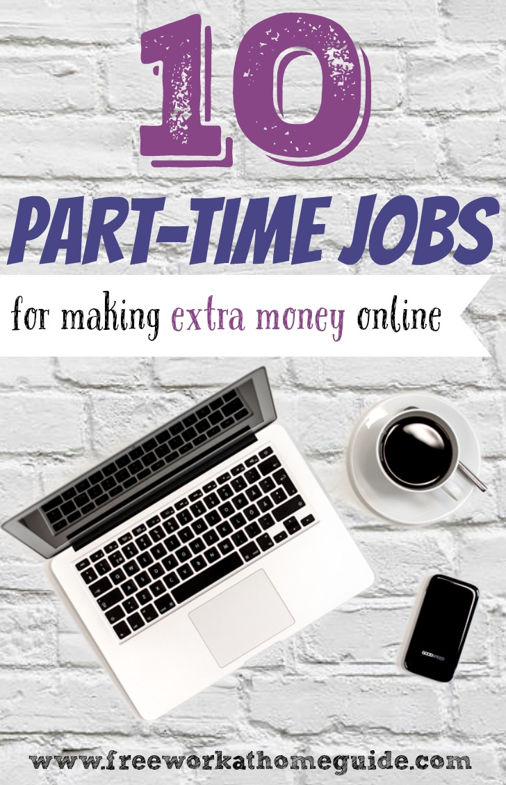 10 Great Part Time Online Jobs For Earning Extra Money At Home