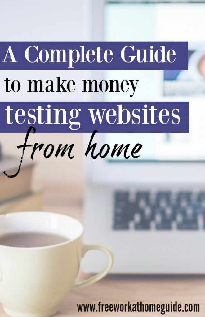 A Guide To Making Money with Website Testing Jobs