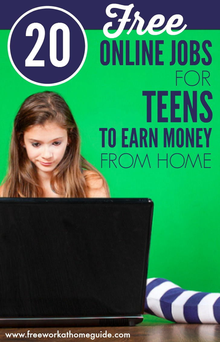 20 free work at home ideas for teens to earn money online best