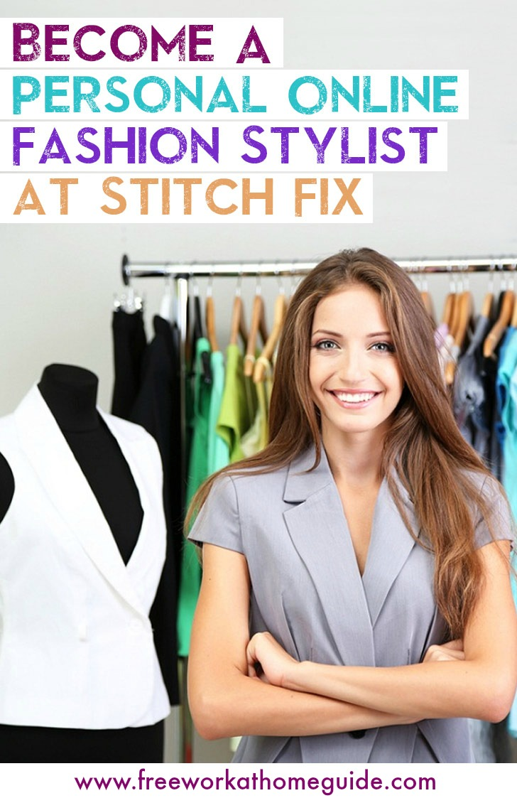 Become A Personal Online Fashion Stylist at Stitch Fix