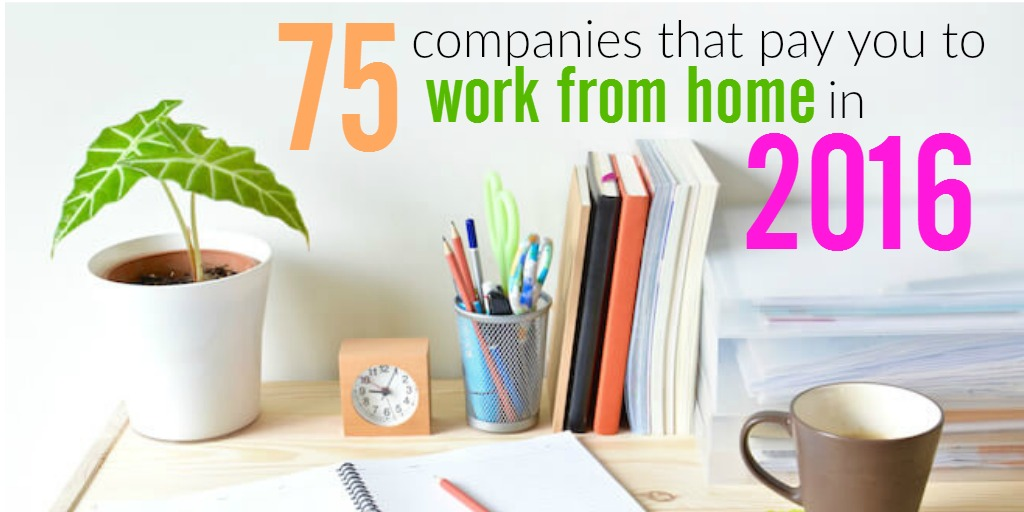 75 Companies That Pay You to Work from Home This Year