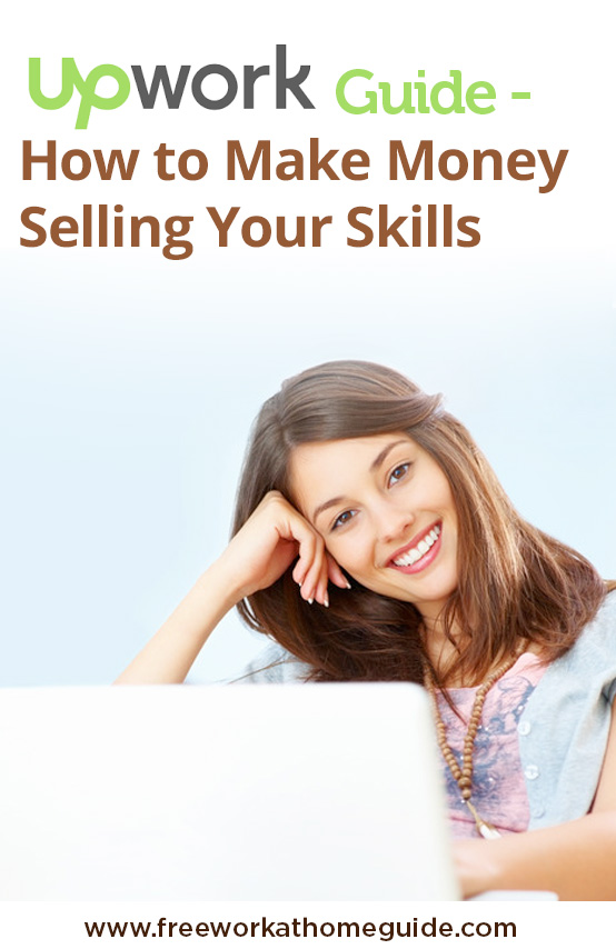 Upwork Guide: How To make Money Selling Your Skills