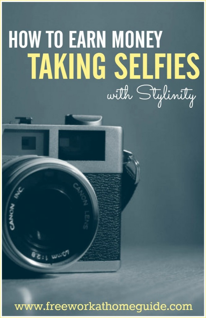Are you addicted to selfies? Then you can earn money by monetizing your selfies with Stylinity.