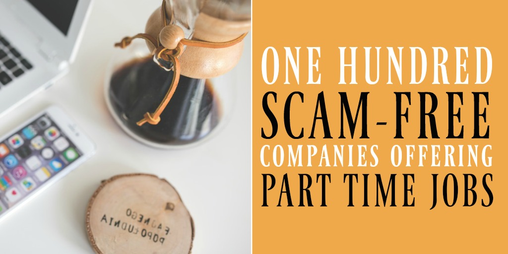 100 Scam-Free Companies To Find Part-Time Jobs Online