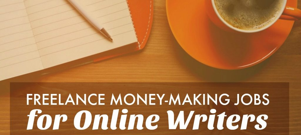 Freelance Money Making Jobs for Writers