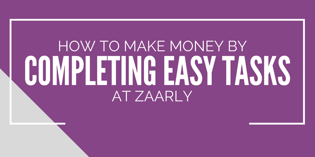 How To Make Money by Completing Easy Tasks at Zaarly
