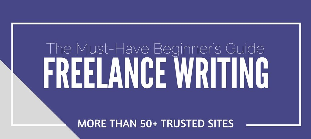 The Must Have Beginner's Guide to 50+ Freelance Writing Jobs