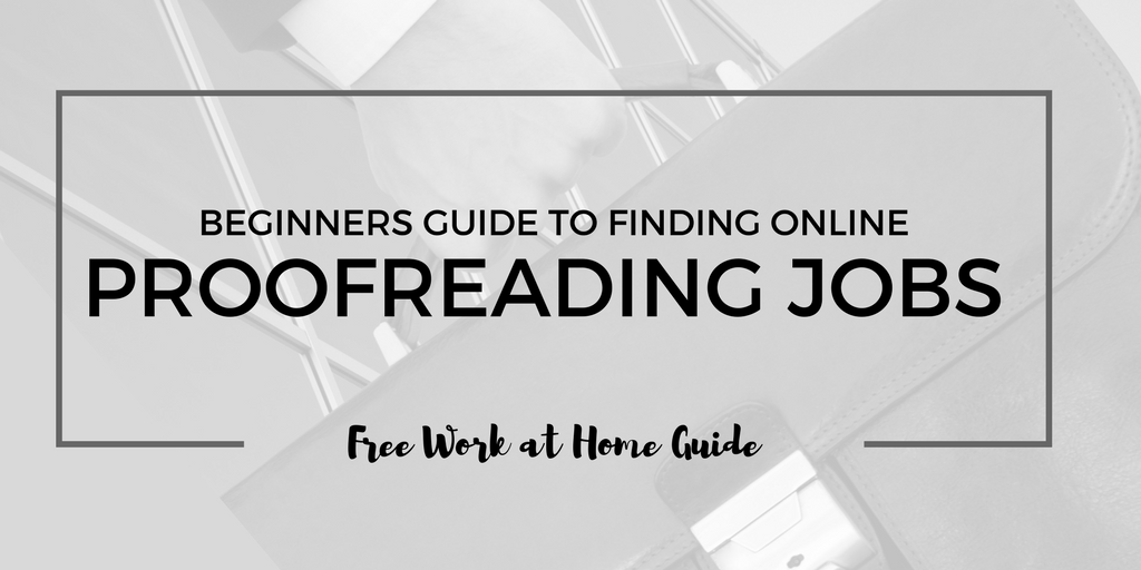 Online proofreading jobs work from home