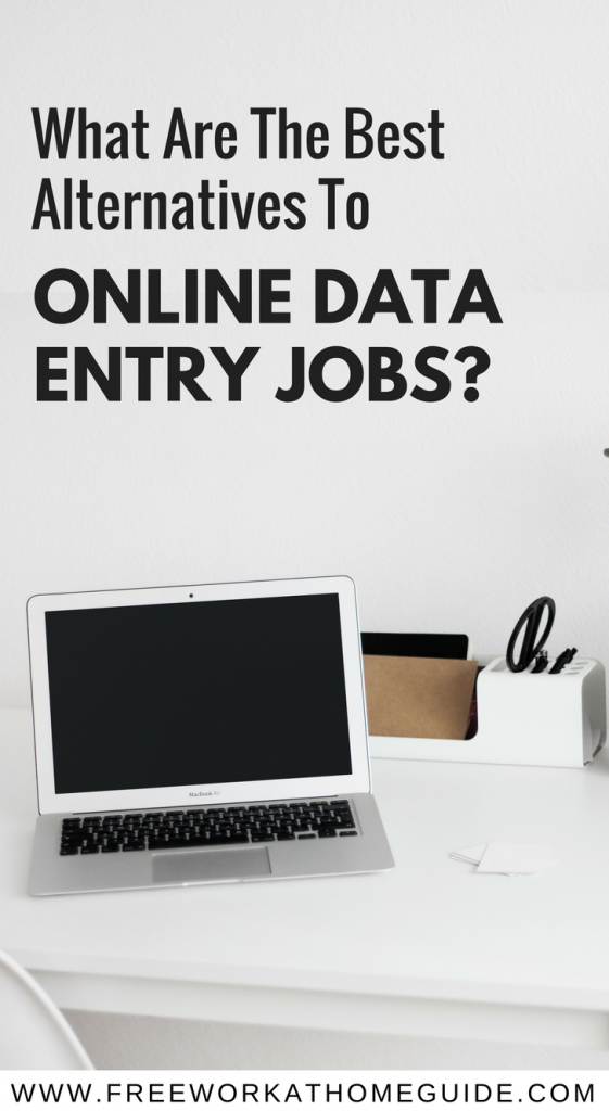 Are you looking for the best free alternatives to online data entry jobs? Try these legitimate work from home opportunities.