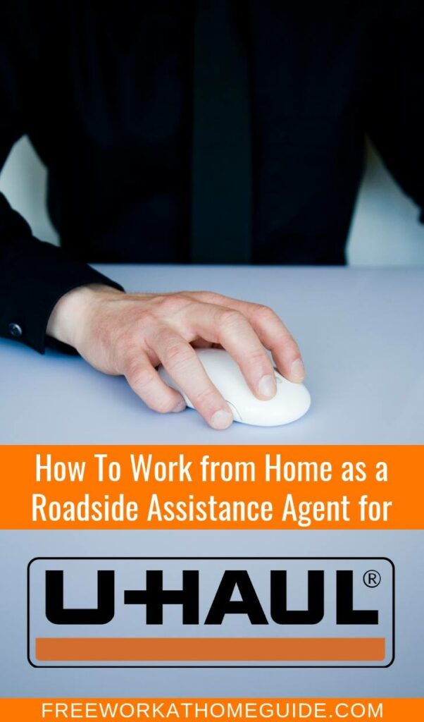 How To Work from Home Roadside Agent for Uhaul ( Includes Benefits & Paid Training)