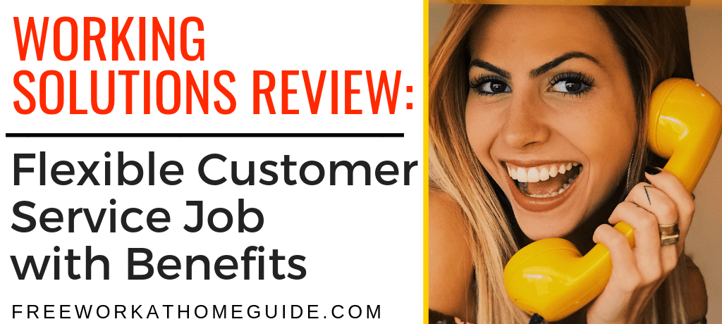 Working Solutions Review: Flexible Customer Service Job with Benefits