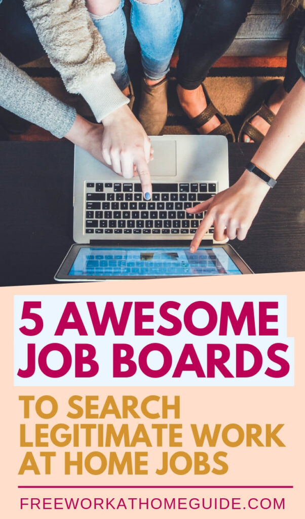 I've compiled a list of 5 job board sites that can help you find a work at home job. These sites have been carefully scrutinized, no scams involved! #jobs #jobboard #careers #workfromhome #noscams #onlinejobs