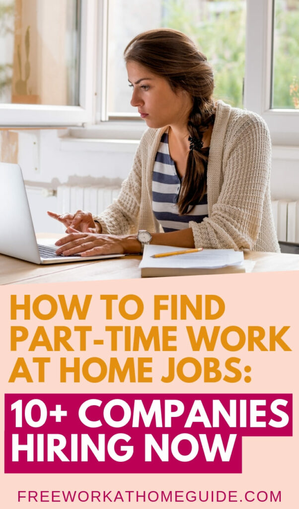 Would you love to work from home part-time? These 10 legitimate remote companies are actively hiring for part-time online jobs. Apply today! #onlinejobs #workfromhome #makemoneyonline #parttime #hiring #jobs